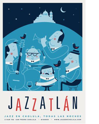 J A Z Z AT LA NPosters Design, Vintage Illustration, Graphics Design, Music Posters, Jose Guizar, José Guízar, Jazz Posters, Concerts Posters, Joseguizar