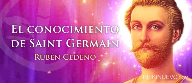 El conocimiento de Saint Germain (Rubén Cedeño) http://reikinuevo.com/conocimiento-saint-germain-ruben-cedeno/