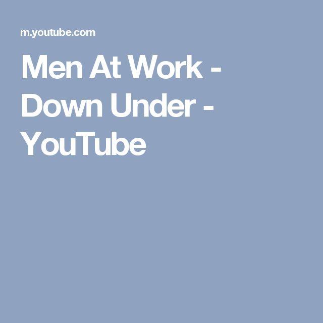 Men At Work - Down Under - YouTube