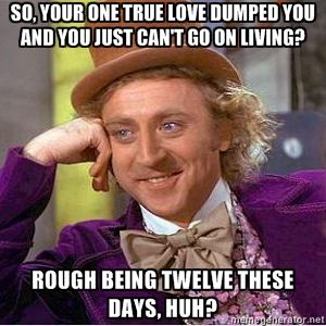 oh willy wonka...you speak the truth.