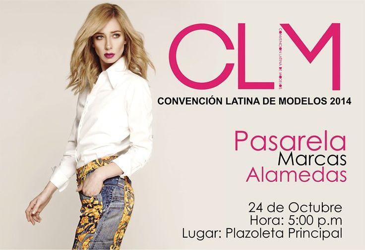 Convención Latina de Modelos PASARELA MARCAS ALAMEDAS ! HOY presentaremos a las finalistas de la Modelo Alamedas 2015 ! No Faltes. Alamedas CC #Piensaenti