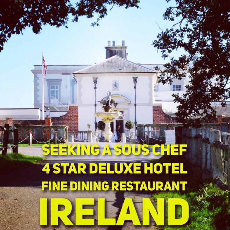 Fine Dining Sous Chef Job #chefjob #chefjobs Ireland   Majestic Hotel In A  Beautiful