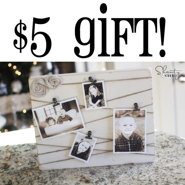Last minute Christmas gift: Five dollar Photo Display, compliments of Shanty-2-Chic