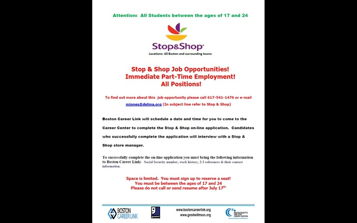 Career Link offers help filling out Stop and Shop applications for 17 and 18 year-olds.
