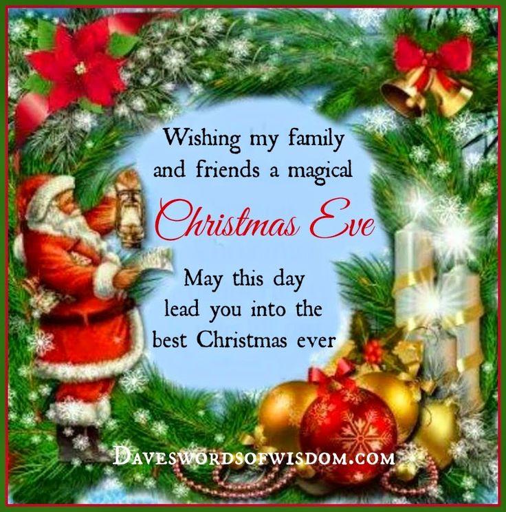 Daveswordsofwisdom.com: Wishing you a magical Christmas Eve.