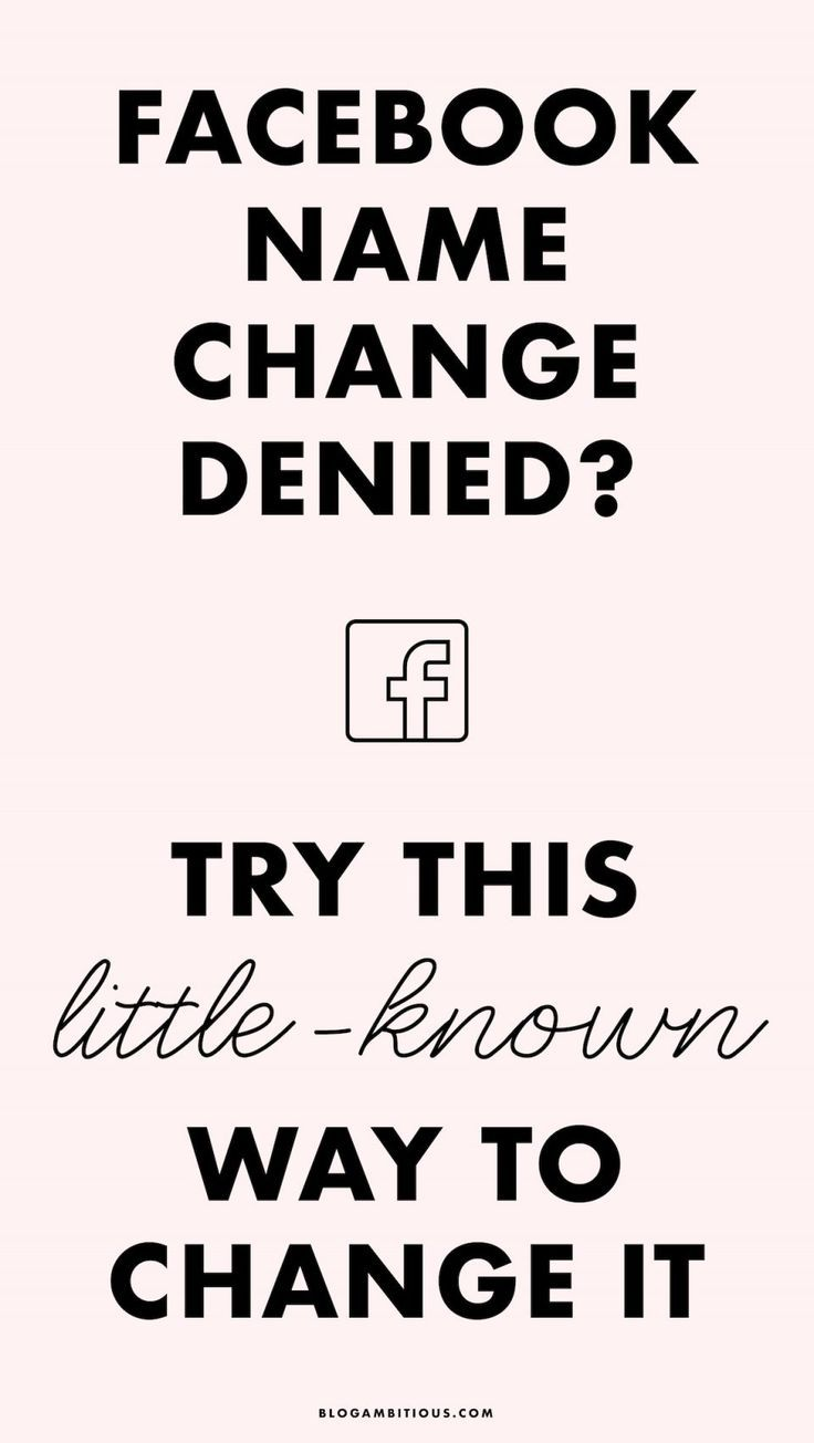 Facebook Name Change Denied Here Is How To Change It Name For Instagram Name Change Facebook Marketing Strategy