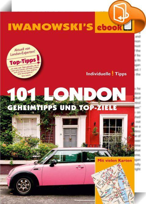 """101 London - Reiseführer von Iwanowski    :  In London ist die ganze Welt zu Besuch. Das kulturelle und touristische Angebot der Stadt ist unvergleichlich, hier finden Weltpremieren statt und werden Trends kreiert! All dies macht London zu einer der beliebtesten Destinationen weltweit, in der es eine schier unerschöpfliche Menge an Attraktionen zu entdecken gibt. In diesem Sinne bietet der unkonventionelle Reiseführer """"101 London - Geheimtipps und Top-Ziele"""" Einblicke in das weniger be..."""
