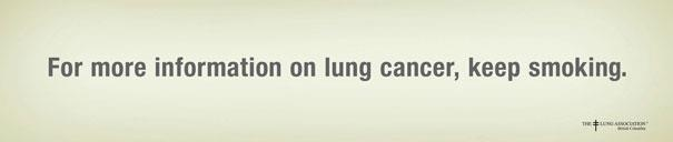 For more information on lung cancer, keep smoking. :D