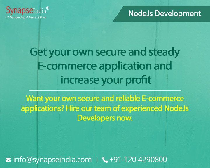 Want your own secure and reliable E-commerce applications? Hire our team of experienced NodeJs Developers now.   #SynapseIndia #nodejsdevelopment #webdesignandmarkup