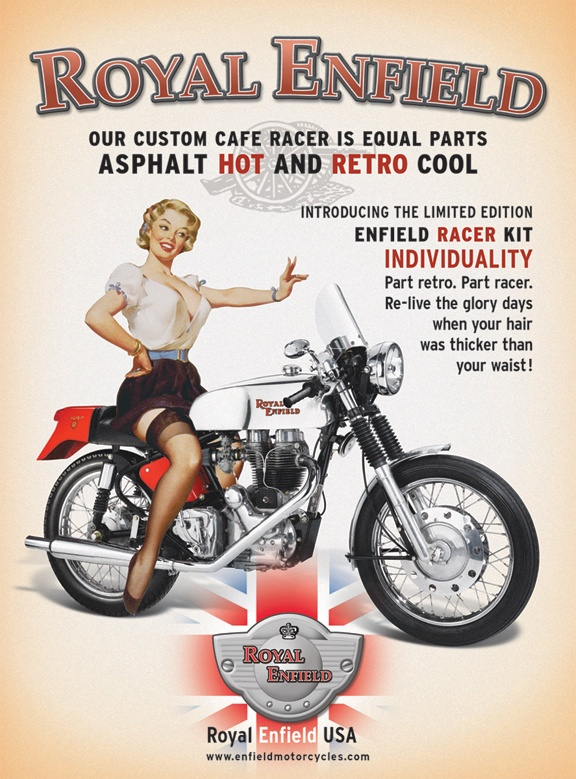 The Enfield Girl was a real person. Over the years she got a haircut and a new skirt. But there is no doubt that the pin-up girl astride the Royal Enfield motorcycle in the Royal Enfield advertisement was originally the girl in the Gil Elvgren painting Final Touch