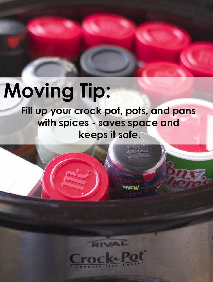 Fill up your crock pot, pots and pans with spices - saves space and keeps it safe.