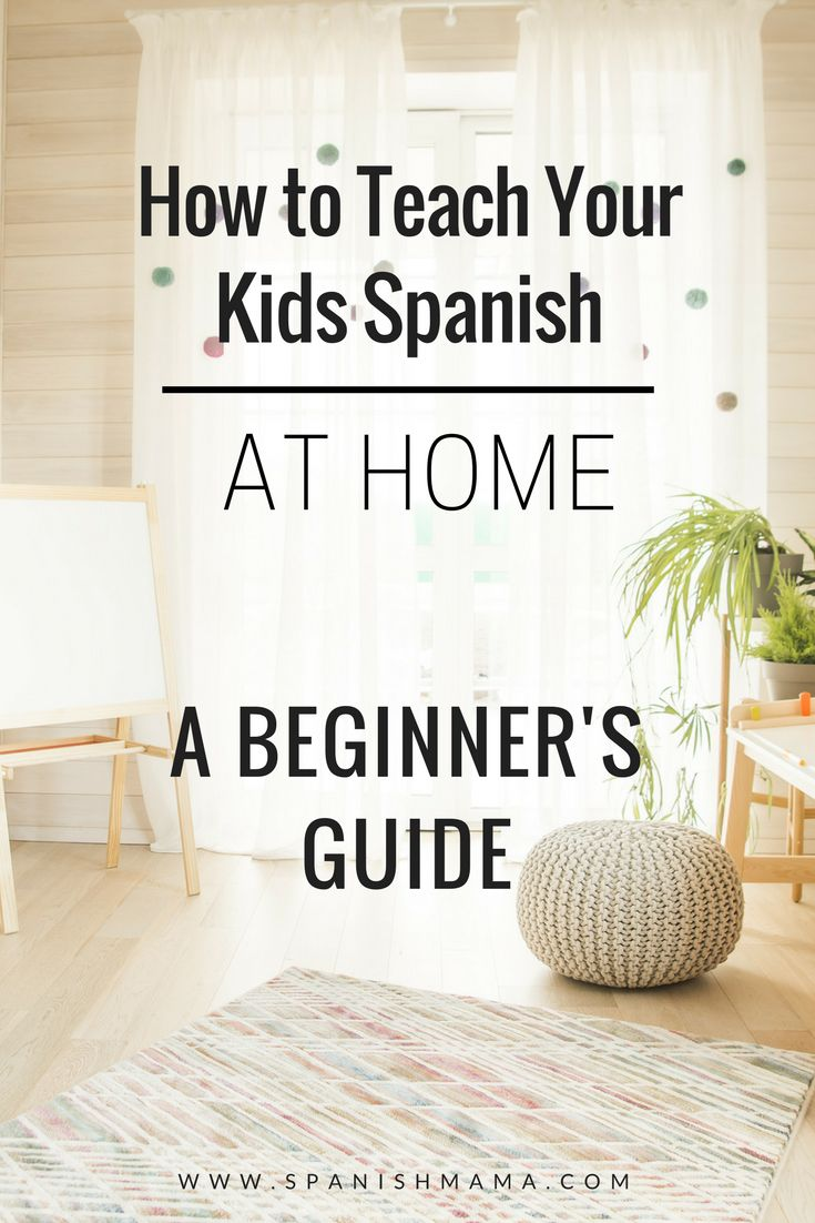 Study Spanish with Youngsters: Methods to Begin at House