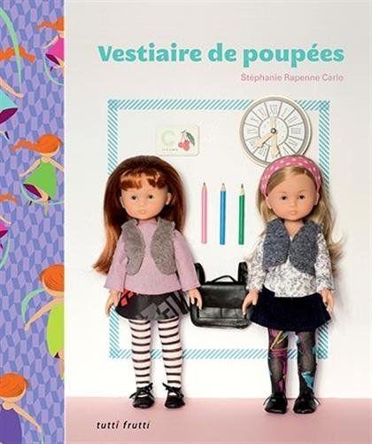 Vestiaire de poupées - Stéphanie Rapenne Carlo - Livres