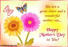 Happy Mother's Day Sister Quotes | 123Greetings » Events » Mother's Day [May 12] » Family » Great Sis ...