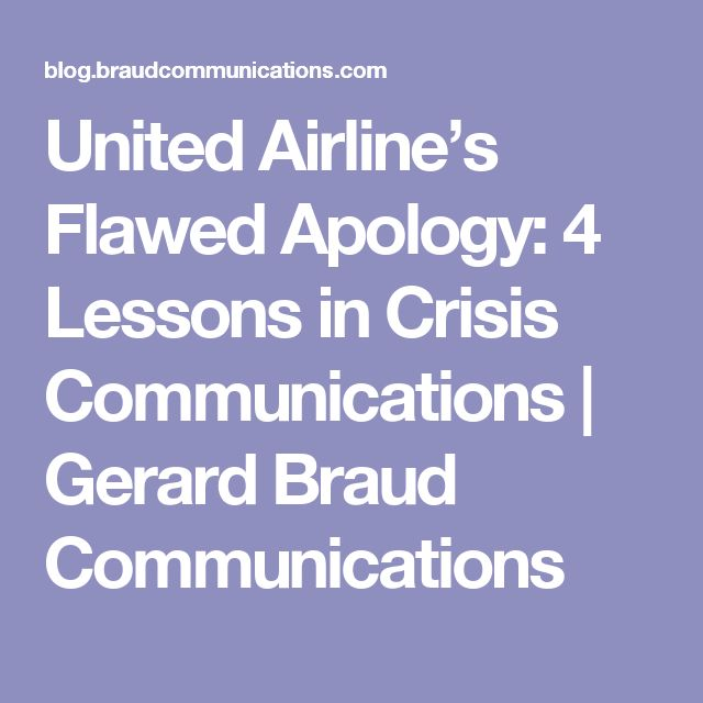 United Airline's Flawed Apology: 4 Lessons in Crisis Communications | Gerard Braud Communications