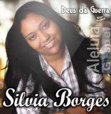Musicas Gospel de Silvia Borges – Deus da Guerra