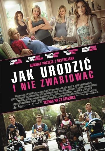 Jak urodzić i nie zwariować (2012)