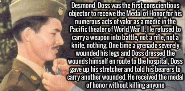 Desmond Doss - never heard of him?  MoH for single-handedly carrying 75 wounded men out of a raging battlefield - http://www.warhistoryonline.com/war-articles/desmond-doss-never-heard-of-him-moh-for-single-handedly-carrying-75-wounded-men-out-of-a-raging-battlefield.html