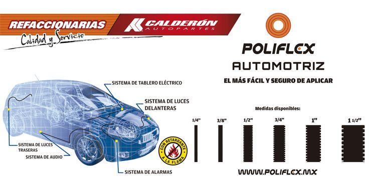 En Calderón Autopartes estamos orgullosos de contar con un nuevo Proveedor, #POLIFLEX Automotriz!   El poliducto más fácil y seguro de aplicar en el sistema de luces traseras, sistema de audio, sistema de tablero eléctrico, sistema de luces delanteras y sistema de alarmas.
