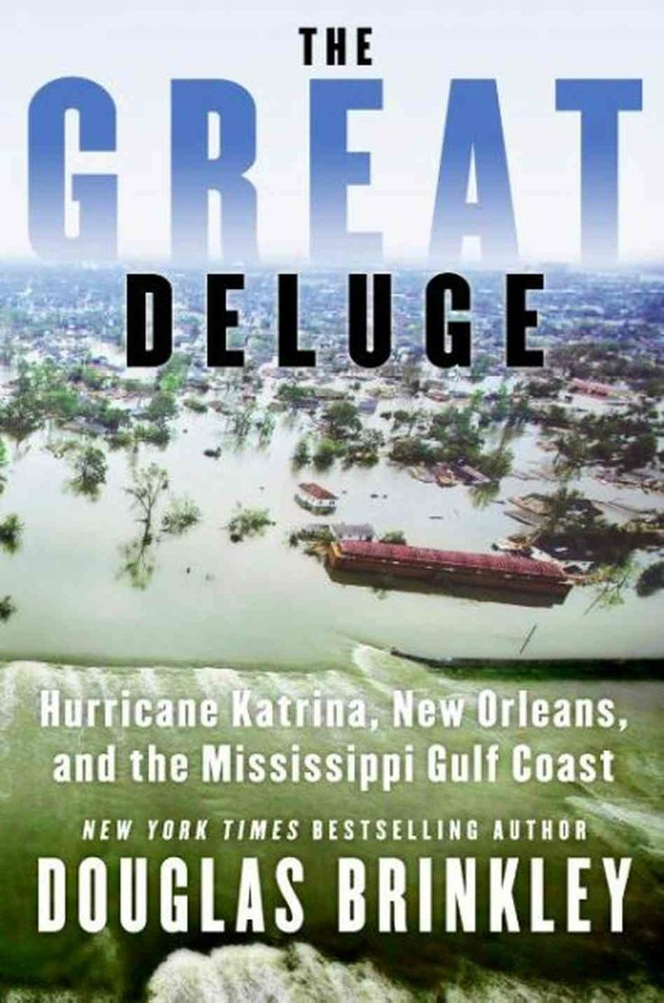 best images about hurricane katrina katrina the great deluge a katrina post mortem
