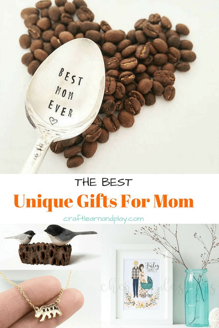 10 The Best Unique Gifts For Mom Unique Gifts For Mom