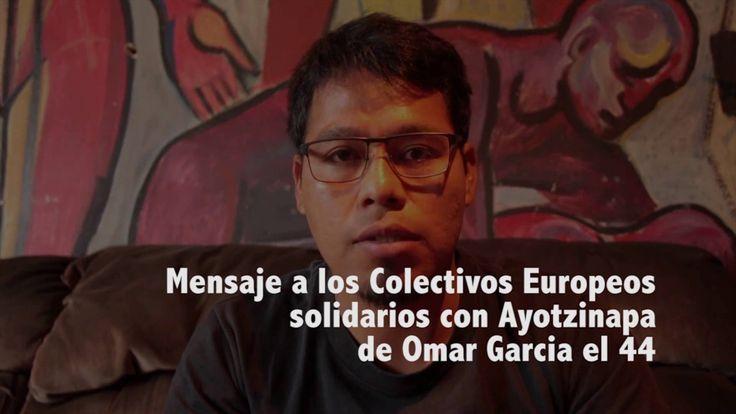 Mensaje a colectivos europeos Ayotzinapa