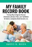 Free Kindle Book -  [Parenting & Relationships][Free] My Family Record Book: The Easy Way to Organize Personal Information, Financial Plans, and Final Wishes for Seniors, Caregivers, Estate Executors, etc. Check more at http://www.free-kindle-books-4u.com/parenting-relationshipsfree-my-family-record-book-the-easy-way-to-organize-personal-information-financial-plans-and-final-wishes-for-seniors-caregivers-estate-executors-etc/