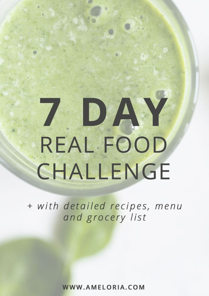 7 day real food challenge with menu, recipes and grocery list. Perfect to jump start weight loss or clean up your diet. | Ameloria Wellness