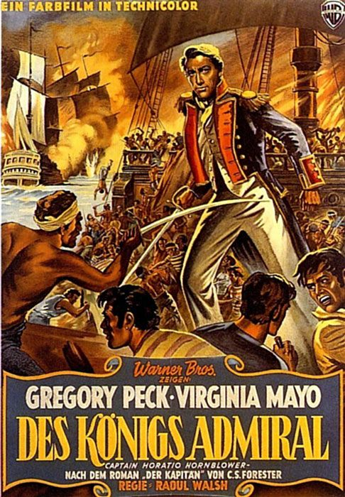 CAPTAIN HORATIO HORNBLOWER (1951) - Gregory Peck - Virginia Mayo - Directed by Raoul Walsh - Warner Bros. - German movie poster.