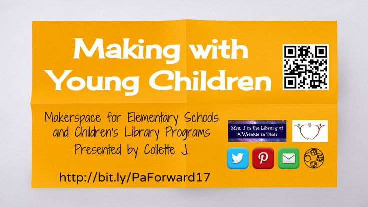 """PA Forward 2017 """"Making with Young Children"""" presentation 