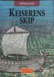 """""""OPPDAGELSER - Keiserens skip - Flytende palasser Historie på en ny måte 9"""""""