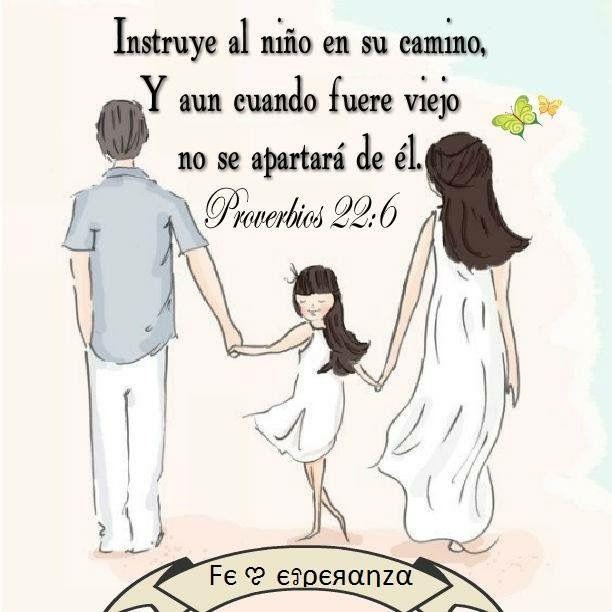 Proverbios 22:6 Instruye al niño en su camino, y aun cuando fuere viejo no se apartará de él.♔