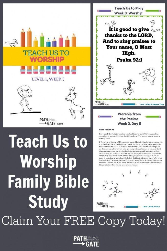 *FREE* Teach Us to Worship Family Bible Study
