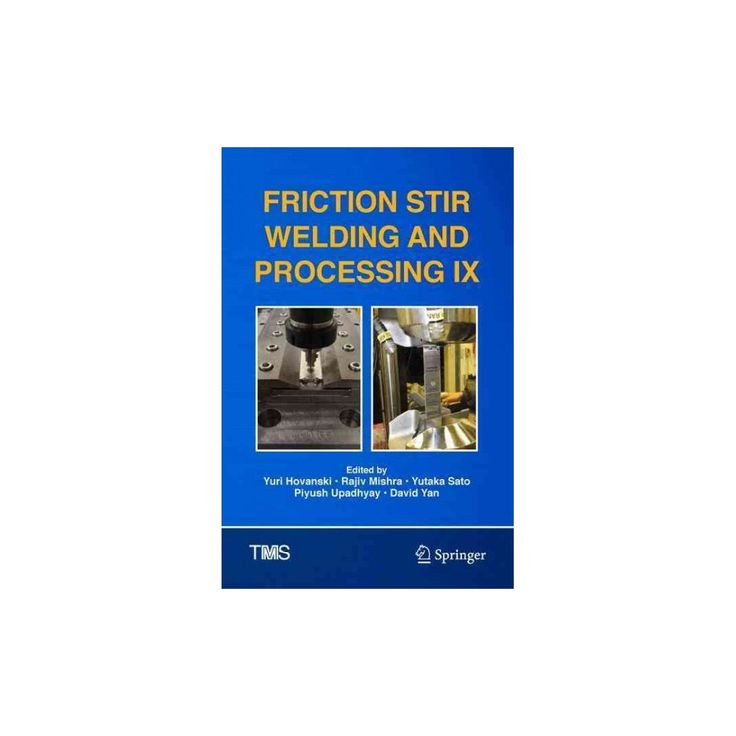 Friction Stir Welding and Processing IX (Hardcover)