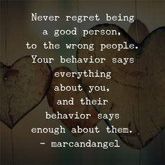 I'm learning about morals and character... or lack there of. People have to own their decisions. Character.