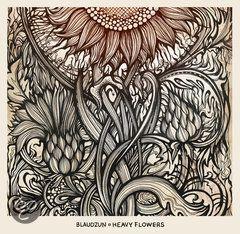 BLAUDZUN - HEAVY FLOWERS
