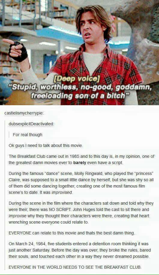 The Breakfast Club  Sorry about the language but still, so true!