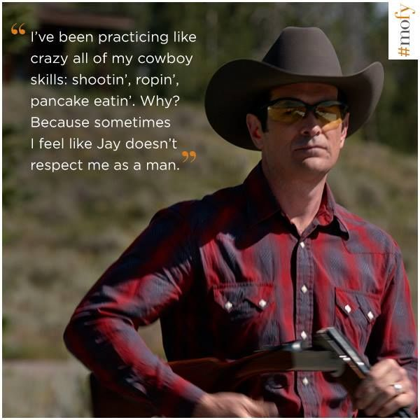 Cowboy Phil ~ Modern Family - Quotes