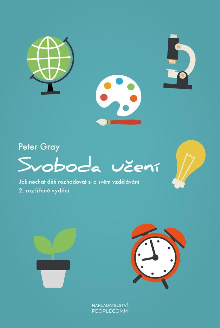 Druhé, zásadně rozšířené vydání knihy, která vznikla překladem klíčových textů z bloguFreedom to Learn. Pokud se pídíte po podstatě učení, pak toto je kniha, kterou byste ...
