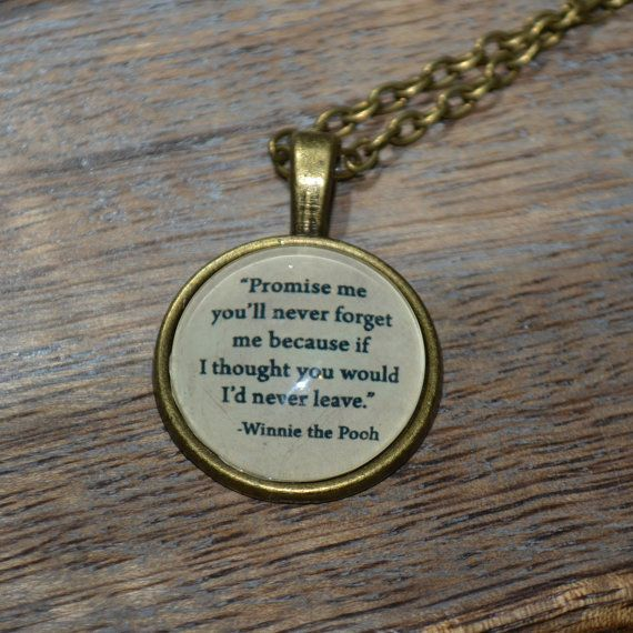 """Handcrafted Winnie the Pooh Quote """"Promise me you'll never forget..."""" picture pendant necklace - bronze setting"""