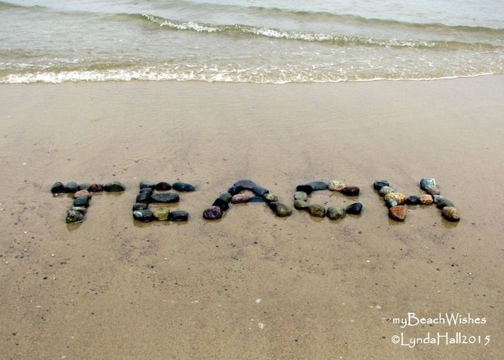 Beach Theme Photo- Teach, beach stone word art for teacher. Beach theme photo- TEACH. Now is the perfect time to thank your dedicated teacher with a Beach Wish made just for them. I created my motivating message with beach stones in the sand on a crisp fall day. The weather was cooler and the leaves were beginning to turn, it was a great time to be on the beach. TEACH is a unique gift for a friend or relative who teaches and needs a reminder of the summer at the beach My beach themed…