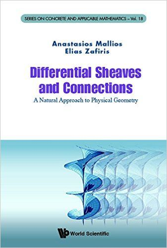Differential sheaves and connections : a natural approach to physical geometry Mallios, Anastasios EMS 2016