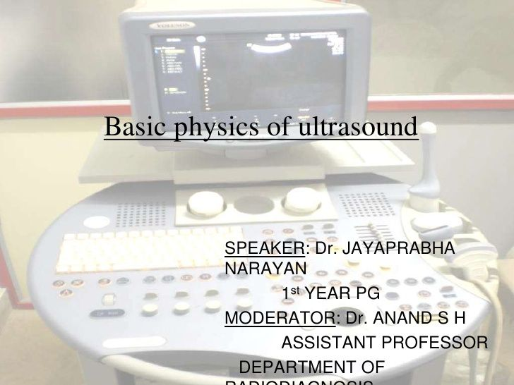 Basic physics of ultrasound.JH by hari baskar via slideshare