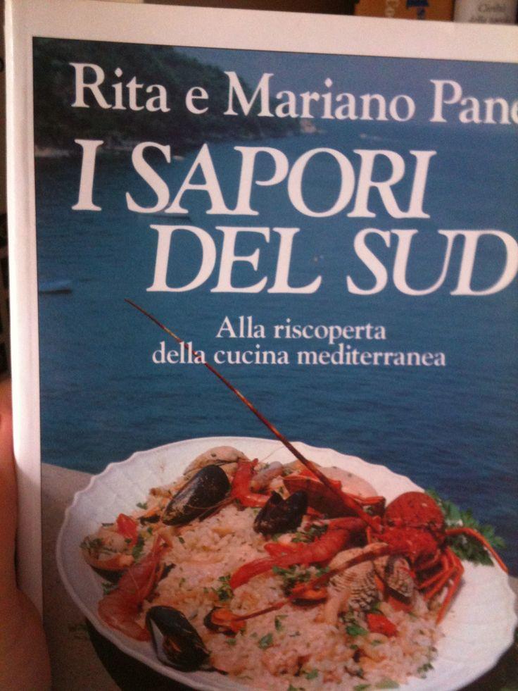 I sapori del Sud, di Rita e Mariano Pane, non solo ricette (ottime) ma tante storie e curiosità
