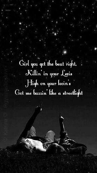 Leave the Night On  -Sam Hunt