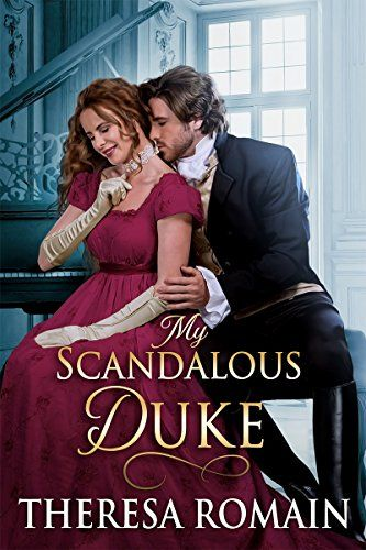My Scandalous Duke by Theresa Romain https://www.amazon.com/dp/B01N3U350A/ref=cm_sw_r_pi_dp_x_1ULjybNGFEEEX