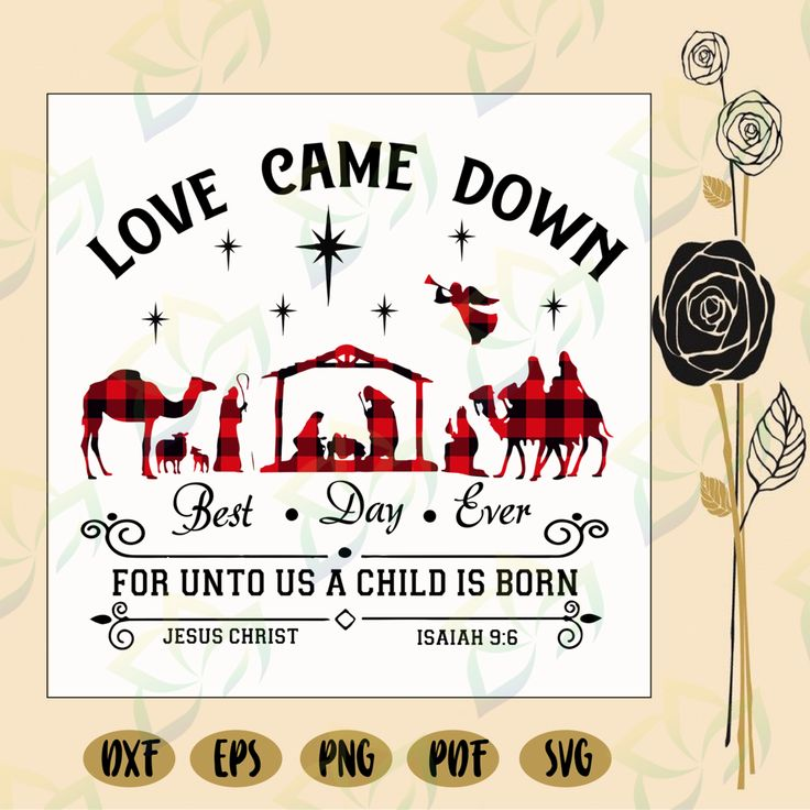 Download Love came down nativity best day ever jesus svg, buffalo ...