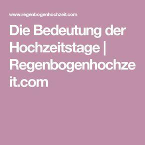 Die Bedeutung der Hochzeitstage | Regenbogenhochzeit.com