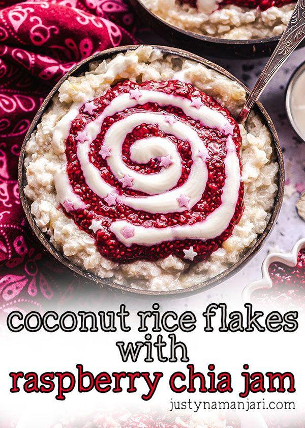 Creamy coconut rice flakes with raspberry chia jam ...
