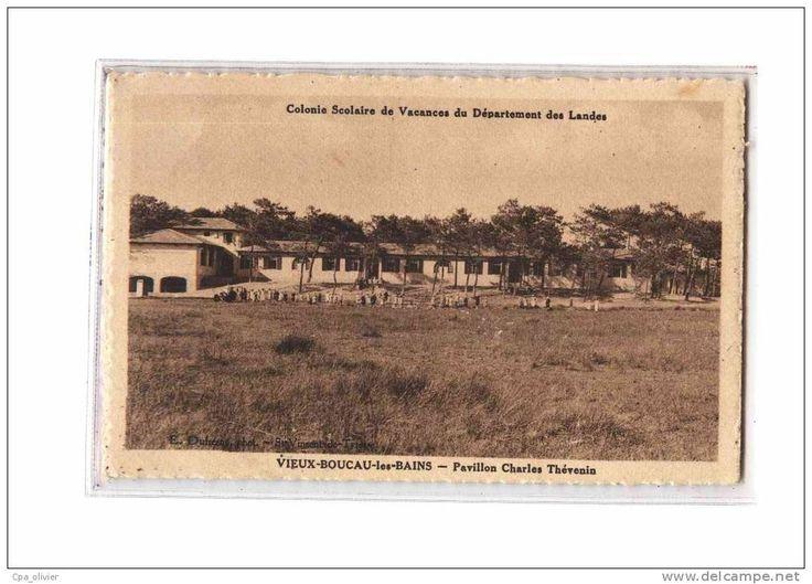 40 VIEUX BOUCAU Colonie Vacances Landes, Pavillon Charles Thévenin, ed ?, 1932